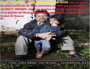 Padre y hemanita de Elías Fernández de Jesús desplazados el mes de septiembre de la comunidad de san juan copala a la Invasión del MULT y UBISORT